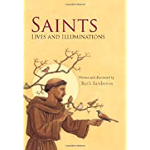 Saints: Lives and Illuminations