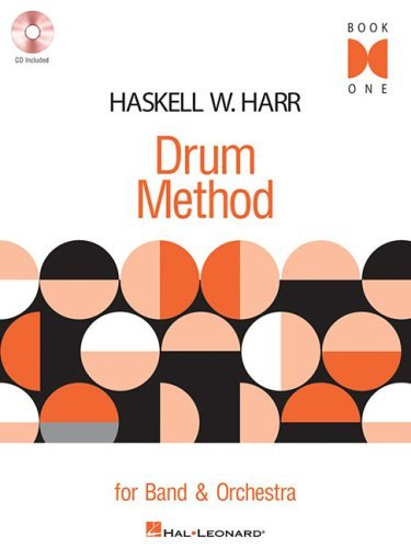 Haskell W. Harr Drum Method - Book One: For Band and Orchestra