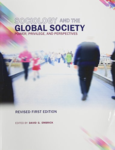 Sociology and the Global Society: Power, Privilege, and Perspectives