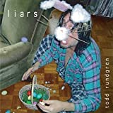 Liars by Rundgren, Todd (2004-04-06)