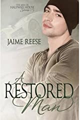 [A Restored Man: Volume 3 (The Men of Halfway House)] [Author: Reese, Jaime] [February, 2015] Paperback