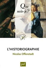 L'historiographie par Nicolas Offenstadt