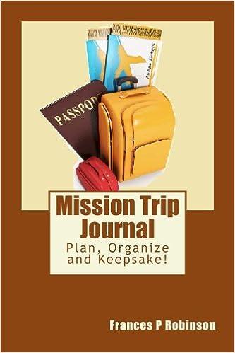 mission trip journal frances p robinson 9781503263260 amazon com