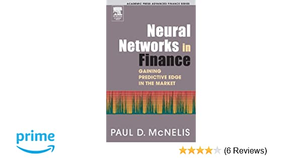Neural Networks in Finance: Gaining Predictive Edge in the