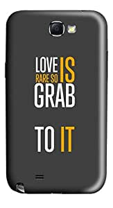Ios7 Color Life Quote Love Is Rare So Grab To It Polycarbonate Hard Case Back for Samsung Galaxy Note 2 / Note II / N7100