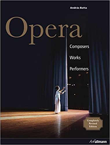 Opera: Composers, Works, Performers (Ullmann): András Batta