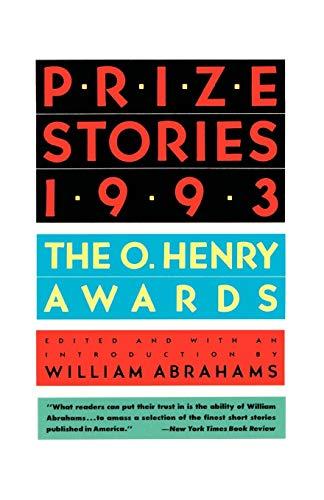 Prize Stories 1993: The O'Henry Awards (The O. Henry Prize -