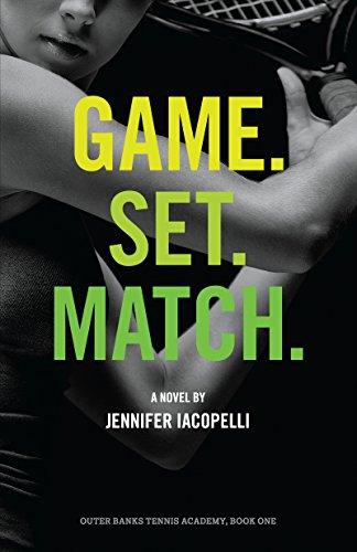 Game. Set. Match. (Outer Banks Tennis Academy Book 1) (Game Match Set)