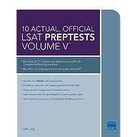 10 Actual, Official LSAT PrepTests Volume V: (PrepTests 62–71)
