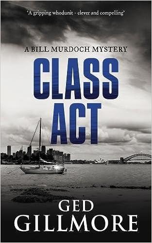 Class Act (Bill Murdoch Mystery)