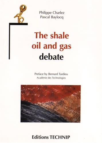 The Shale Oil and Gas Debate