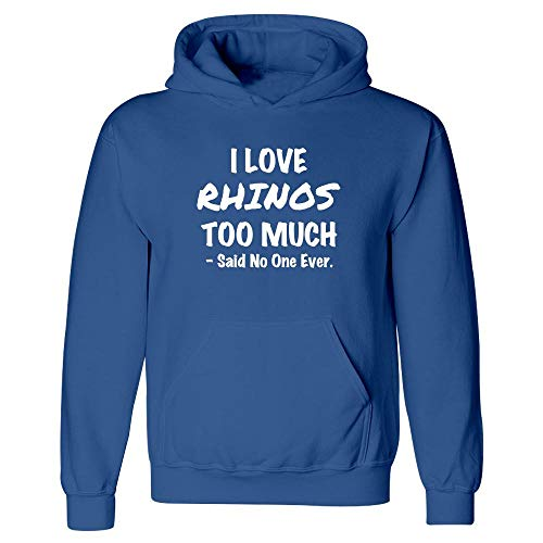 Rhinos Gift Idea - I Love Rhinos Too Much - Africa Present - Horn - White Rhinoceros Design - Hoodie ()