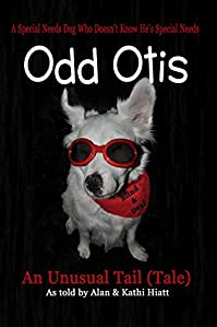Odd Otis: An Unusual Tail by Alan and Kathi Hiatt ebook deal