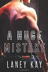 A Huge Mistake (Georgia Nights) Paperback