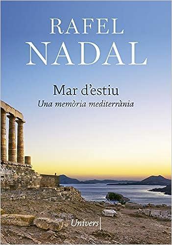 Mar d'estiu: Una memòria mediterrània: Amazon.es: Nadal, Rafel: Libros