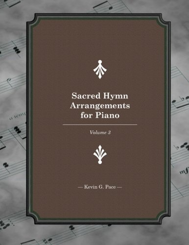 Sacred Hymn Arrangements for piano 3: Book 3