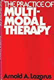 The Practice of Multimodule Therapy, Lazarus, Arnold A., 0070368139