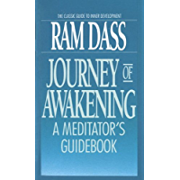 Journey of Awakening: A Meditator's Guidebook