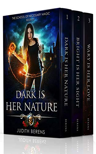 (The School of Necessary Magic Boxed Set One (Books 1-3): (Dark Is Her Nature, Bright Is Her Sight, Wary Is Her Love) (The School of Necessary Magic Boxed Sets Book)