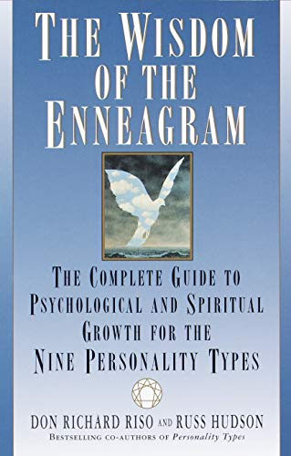 The Wisdom of the Enneagram: The Complete Guide to Psychological and Spiritual Growth for the Nine  Personality Types (Human Growth And Development Health And Social Care)