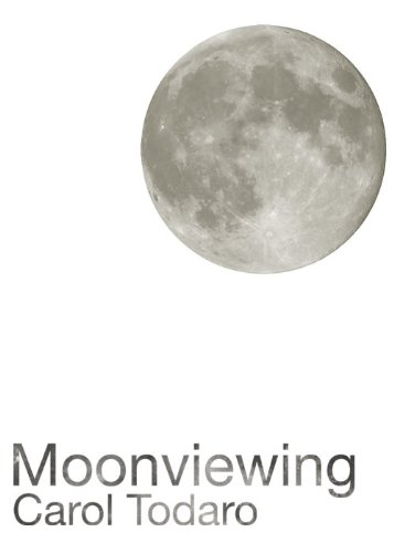 Moonviewing (Floating Wolf Quarterly Chapbooks)