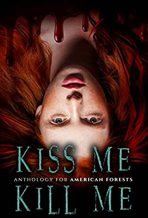 Kiss Me, Kill Me: A Dark Anthology (English Edition) eBook: Yolanda ...
