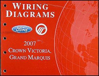 2007 Crown Victoria & Grand Marquis Original Wiring Diagram Manual