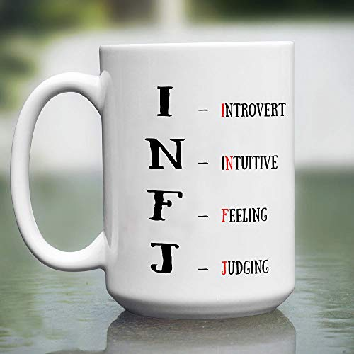SINZA - INFJ Mug - I- introvert N-intuitive F-feeling J-judging 15 oz Mug - Myers Briggs Personality Types Coffee Mug MUG 11oz Christmas, Birthday, Valentines,