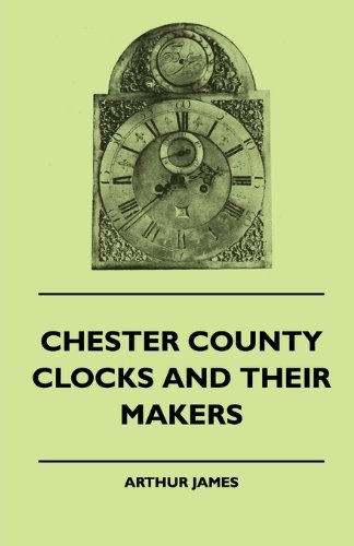 Sanford Clock - Chester County Clocks And Their Makers
