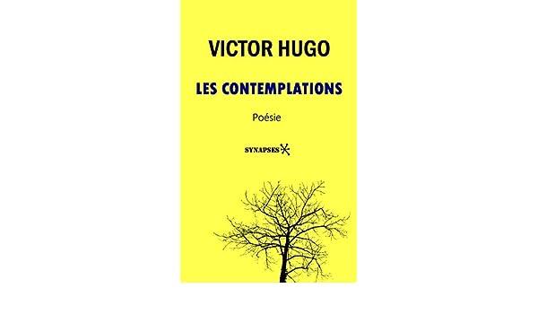 Les Contemplations édition Intégrale French Edition