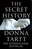 Front cover for the book The Secret History by Donna Tartt