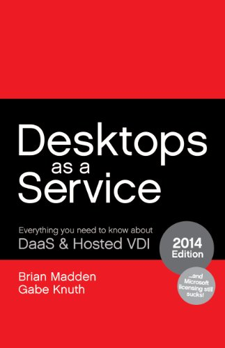 Desktops as a Service: Everything You Need to Know About DaaS & Hosted VDI Pdf