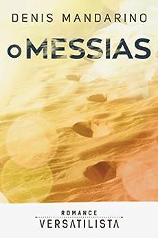 O Messias por [Mandarino, Denis]
