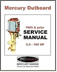 mercury marine service manual mercury outboards 1965 and. Black Bedroom Furniture Sets. Home Design Ideas
