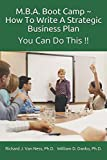 img - for M.B.A. Boot Camp: How To Write A Strategic Plan You Can Do This!! book / textbook / text book
