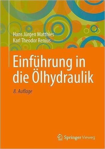 Book Einführung in die Ölhydraulik: Für Studium und Praxis