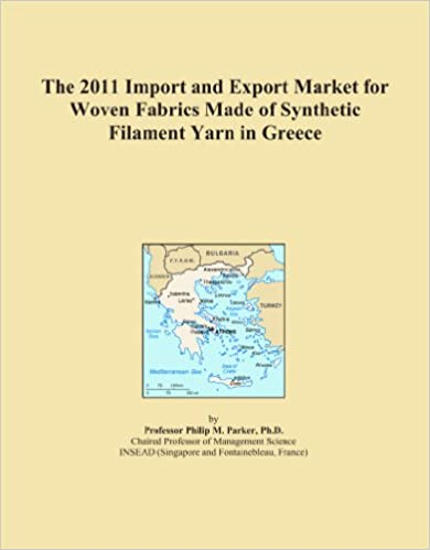 Book The 2011 Import and Export Market for Woven Fabrics Made of Synthetic Filament Yarn in Greece