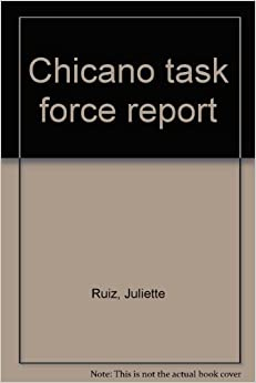 Chicano Task Force Report