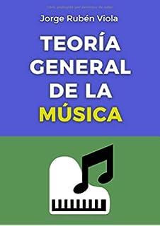 Teoría General de la Música: Toda la teoría en un solo libro