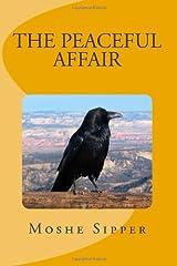 The Peaceful Affair Paperback