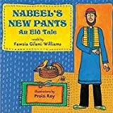 Nabeel's New Pants, Fawzia Gilani-Williams, 0761456295