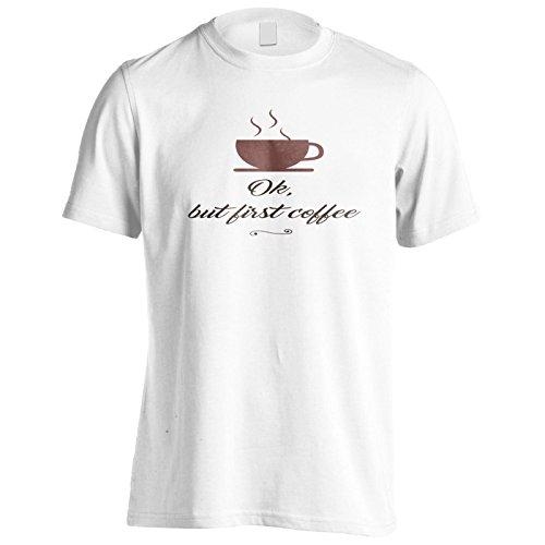 Ok, Aber Zuerst Kaffee Herren T-Shirt n596m