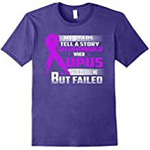 LUPUS tried to kill me but failed t-shirt