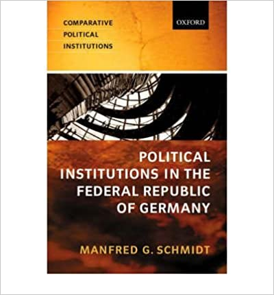Book [(Political Institutions in the Federal Republic of Germany)] [Author: M.G. Schmidt] published on (May, 2003)