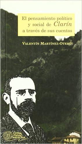 Descarga de libros electrónicos gratis en línea El pensamiento político y social de Clarín a través de sus cuentos (Espiral Hispano-Americana) en español FB2