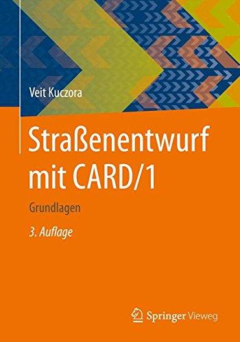 Straßenentwurf mit CARD/1: Grundlagen Taschenbuch – 11. Dezember 2015 Veit Kuczora Springer Vieweg 3658100508 MATHEMATICS / Applied