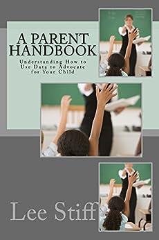 A Parent Handbook by [Stiff, Lee, Johnson, Janet]