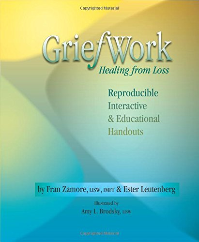GriefWork: Healing from Loss (Spiral-Bound): Fran Zamore, Ester ...