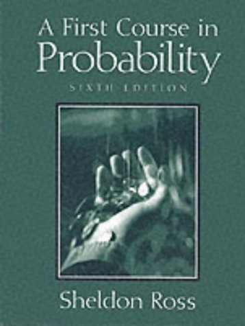 A First Course in Probability 6th Edition