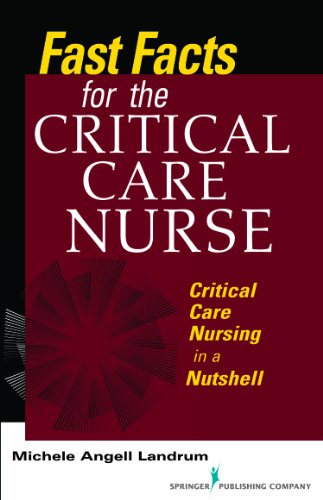 Fast Facts for the Critical Care Nurse: Critical Care Nursing in a Nutshell Pdf